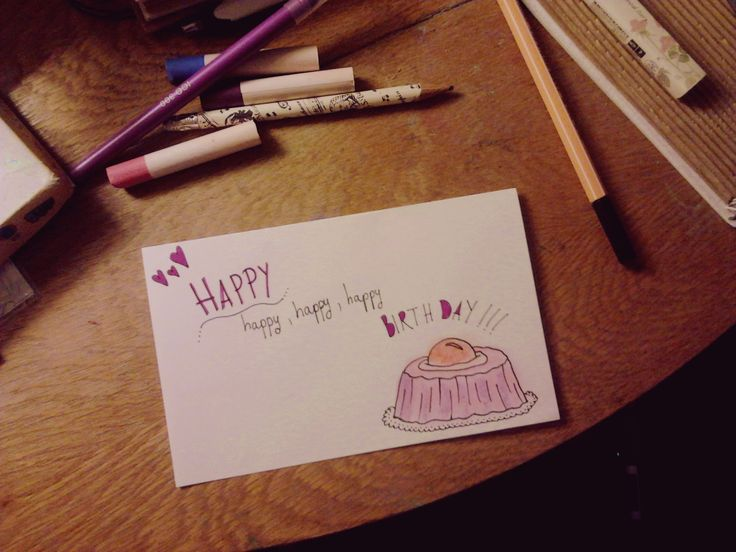I draw my own birthday cards for my lovely people