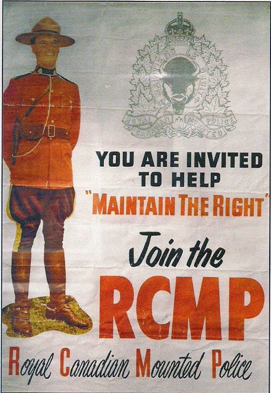 The Canadian RCMP recruitment poster, year unknown.