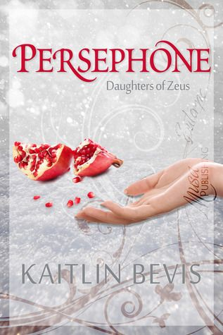 Persephone by Kaitlin Bevis - An awesome twist on Greek mythology! I loved it! http://booknook.me/persephone-by-kaitlin-bevis/