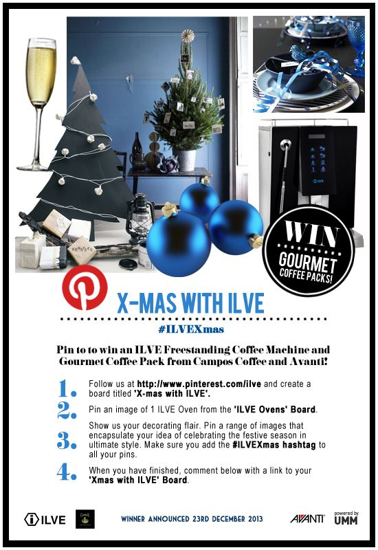 Xmas with ILVE Pinterest Competition is open to Australian residents, aged 18 years and over. For full terms and conditions, head to the Live with ILVE blog - http://www.livewithilve.com/xmas-with-ilve-pinterest-comp/