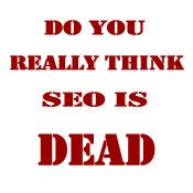 The Myth that Search Engine Optimization is dead