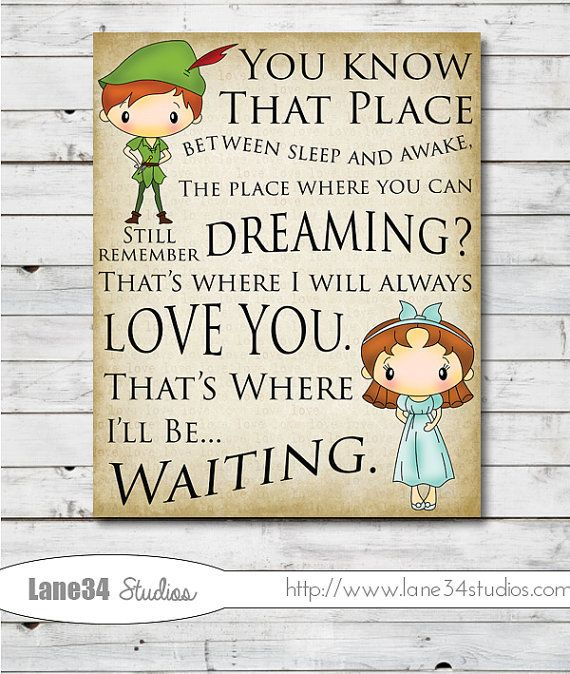 Peter Pan That's Where I'll be Waiting Art Print by Lane34Party peter pan love quote wedding, anniversary
