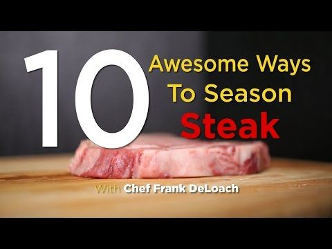 10 Awesome Ways To Season Steak – YouTube
