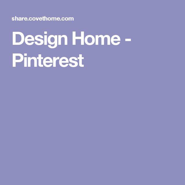 Design Home - Pinterest