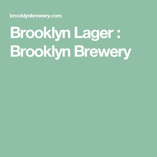 Brooklyn Lager : Brooklyn Brewery
