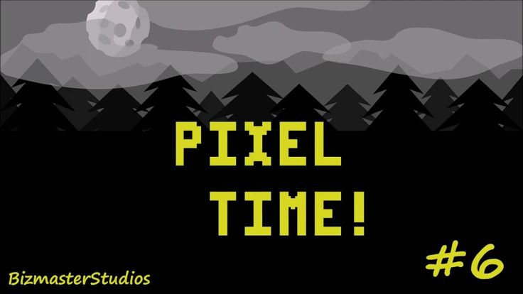 Pixel Time #6!  New posting day now. They will be every Wednesday :)
