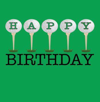 Golf bday | Happy birthday golf, Birthday humor, Birthday ...