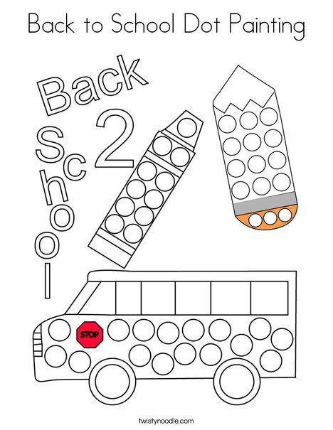 Back to School Dot Painting Coloring Page - Twisty Noodle ...