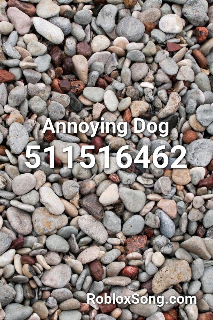 Annoying Dog Roblox Id Roblox Music Codes In 2020 Roblox Fnaf