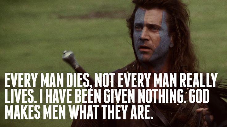Braveheart: Best Movie, Greatest Movie, Deep Thoughts, Movie Quotes, Favorite Movie, Braveheart Quotes, Living Free, Inspiration Quotes, Man