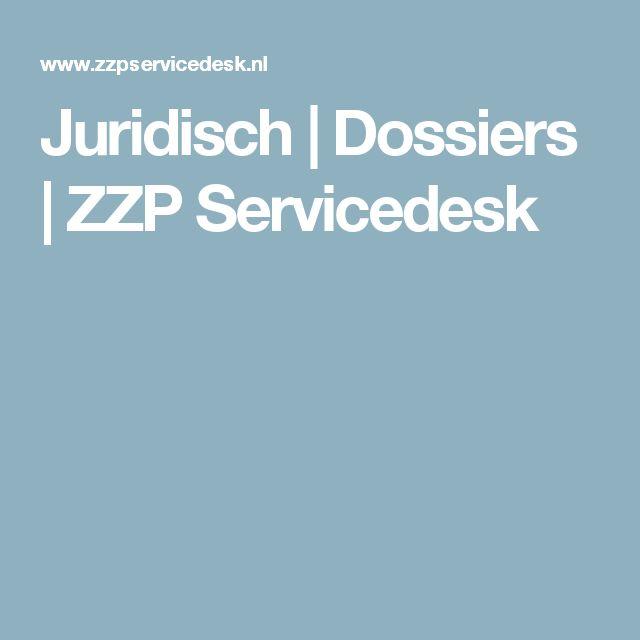 Juridisch | Dossiers | ZZP Servicedesk