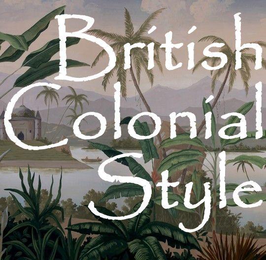 Les 133 meilleures images du tableau style colonial africain sur pinteres - Style colonial anglais ...
