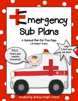 """Emergency Sub Plans  {A 5-Day Survival Plan for K-1 Teachers}  This item provides 5 full days of plans for all subject areas including reading, writing, word work/phonics, math, science/social studies, and an optional daily """"Smart Art"""" filler.  Check out the preview by clicking through to the item.  It's a huge lifesaver when you need it most.  :)   74 pages, $"""