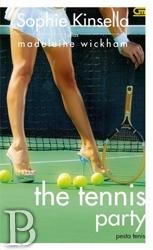 ChickLit: Pesta Tenis - The Tennis Party | Toko Buku Online PengenBuku.NET | Sophie Kinsella | Sabtu musim panas yang menyenangkan. Empat pasangan berkumpul untuk bertanding tenis. Perkenalkan tuan rumahnya: Patrick si OKB dan istrinya, Caroline, yang norak dan blak-blakan. Mereka mengundang sahabat-sahabat lama, sekaligus ingin memamerkan rumah baru mereka di pedesaan. R48,000 / Rp40,800 (15% Off)