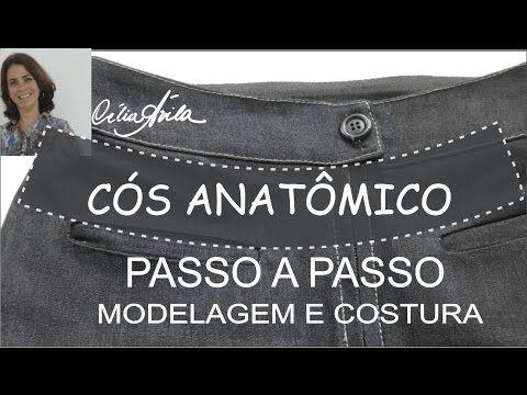 CÓS ANATÔMICO - COMO MODELAR E COSTURAR COM CÉLIA ÁVILA - YouTube