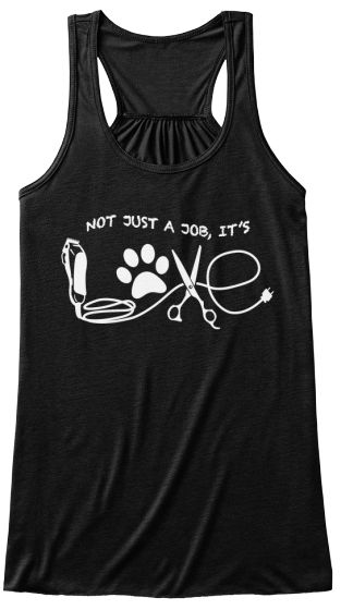 Dog Groomer's LOVE - Tank Tops - Tap the pin for the most adorable pawtastic fur baby apparel! You'll love the dog clothes and cat clothes! <3