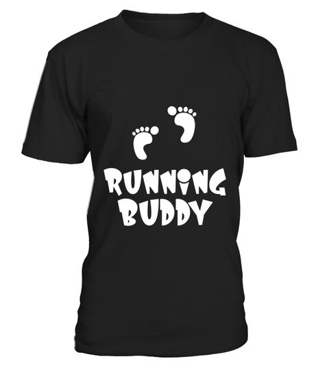 "# Running Buddy Pregnancy Gift T-Shirt .  Special Offer, not available in shops      Comes in a variety of styles and colours      Buy yours now before it is too late!      Secured payment via Visa / Mastercard / Amex / PayPal      How to place an order            Choose the model from the drop-down menu      Click on ""Buy it now""      Choose the size and the quantity      Add your delivery address and bank details      And that's it!      Tags: This Running Buddy Shirt is designed to be…"