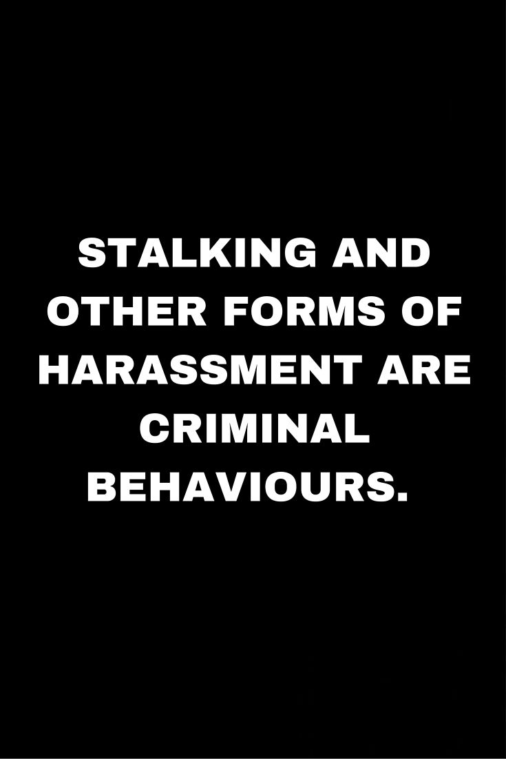 Stalking Quotes 24 Best Stalking Is A Crime Images On Pinterest  Crime Illusions