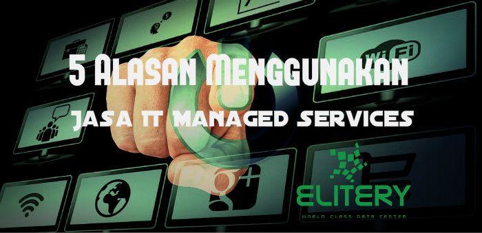 Bisnis yang pakai jasa IT managed services dapat memperoleh akses ke berbagai keunggulan kompetitif yang kuat. Harap pertimbangkan informasi yang diuraikan di atas saat Anda membuat keputusan layanan TI berikutnya.