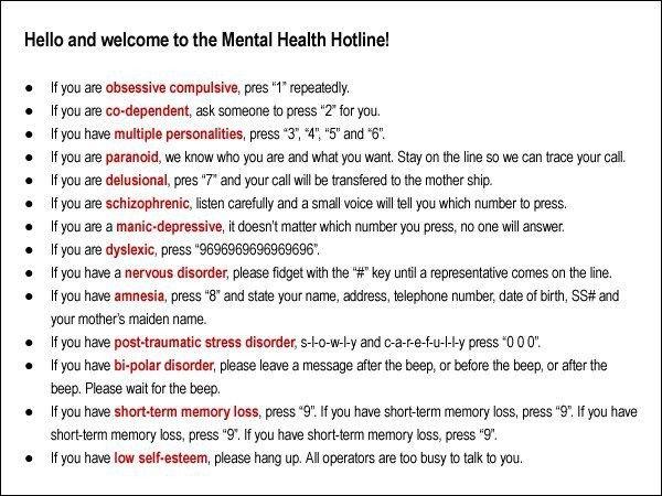 Mental health hotline.