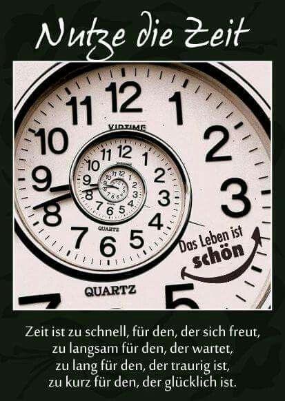 ...nutze die Zeit....!!!✌✌✌