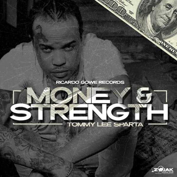 Audio Tommy Lee Sparta Money Strength Mp3 Download Justvideolife Tommy Lee Tommy Trending Music