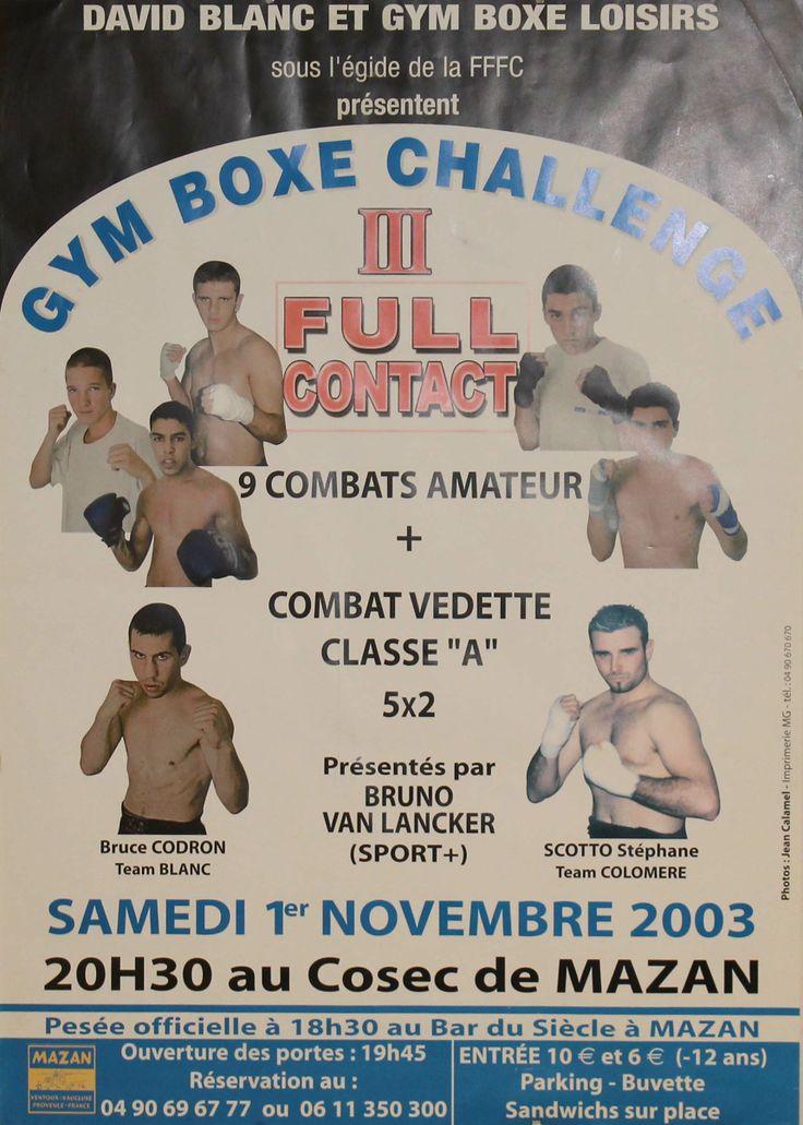 #GymBoxeChallenge III 2003 #BruceCodron vs #StéphaneScotto Fullcontact COSEC 84380 Mazan