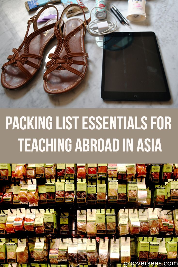 http://www.gooverseas.com/blog/packing-list-for-teaching-abroad-in-asia  www.gooverseas.com   Intern, Teach, Volunteer, Study Abroad   Make your dreams a reality  Find the latest and best ways to start volunteering and making a difference at http://www.fuzeus.com