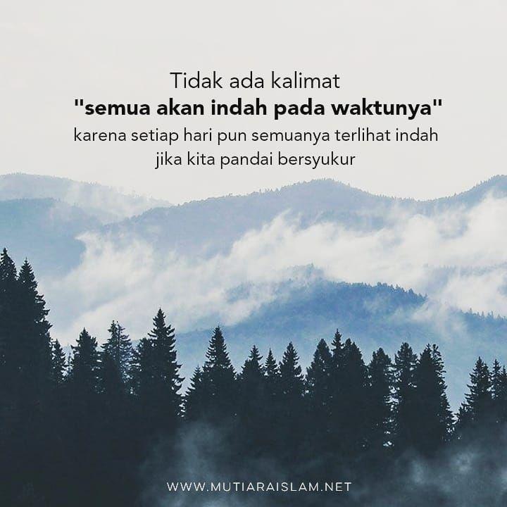 Jika Kita Pandai Bersyukur Quotes Kajian Islam Nasehat Tausiyah Cintadakwah Dakwah Katakataislami Muti Kata Kata Bahagia Kata Kata Kutipan Indonesia