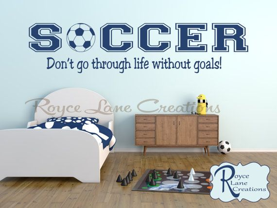 Soccer Wall Decal Sports Vinyl Wall Decal Soccer Quote B20 Boys Room Teen Boy Room Decor Wall Art Soccer Decor