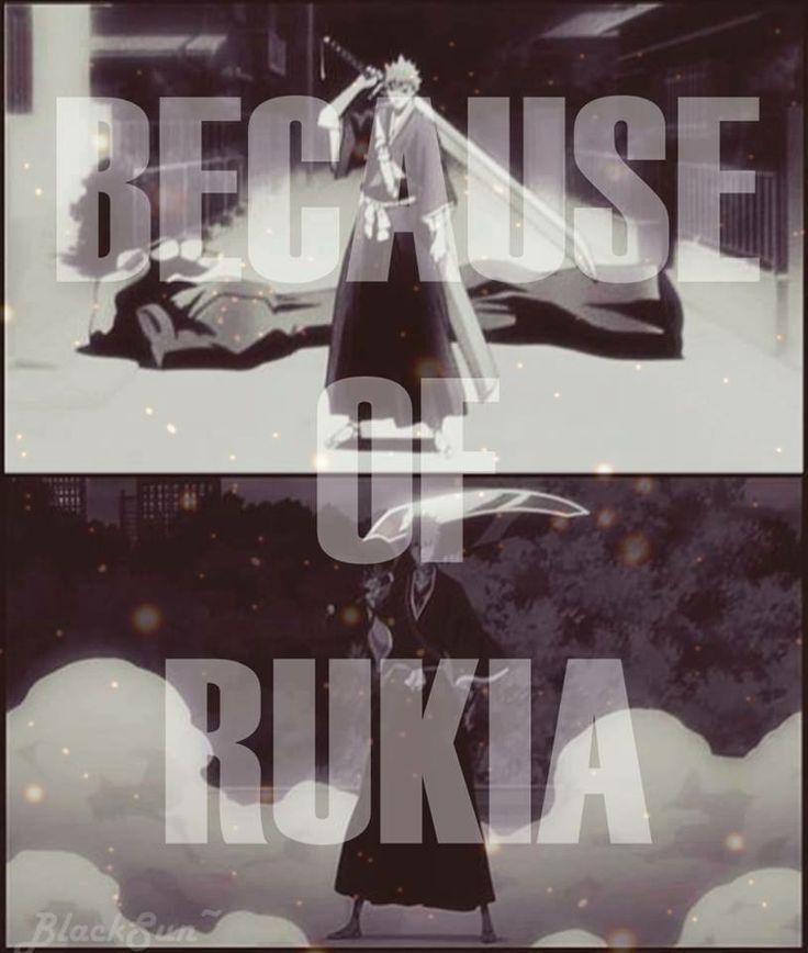 because of Rukia