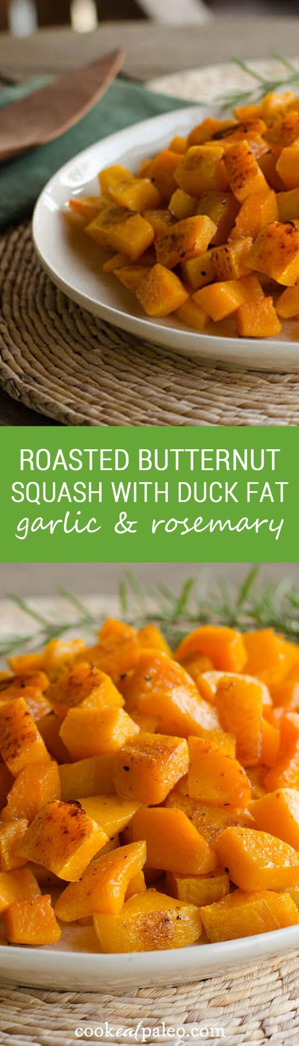 Butternut Squash Roasted with Duck Fat, Garlic and Rosemary - this recipe is incredibly simple. The hands-on prep takes just a few minutes, and the oven does all the work for you. ~ http://cookeatpaleo.com
