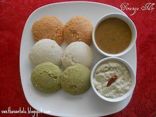 Swetha's Indian Vegetarian Cuisine: TIRANGA IDLY