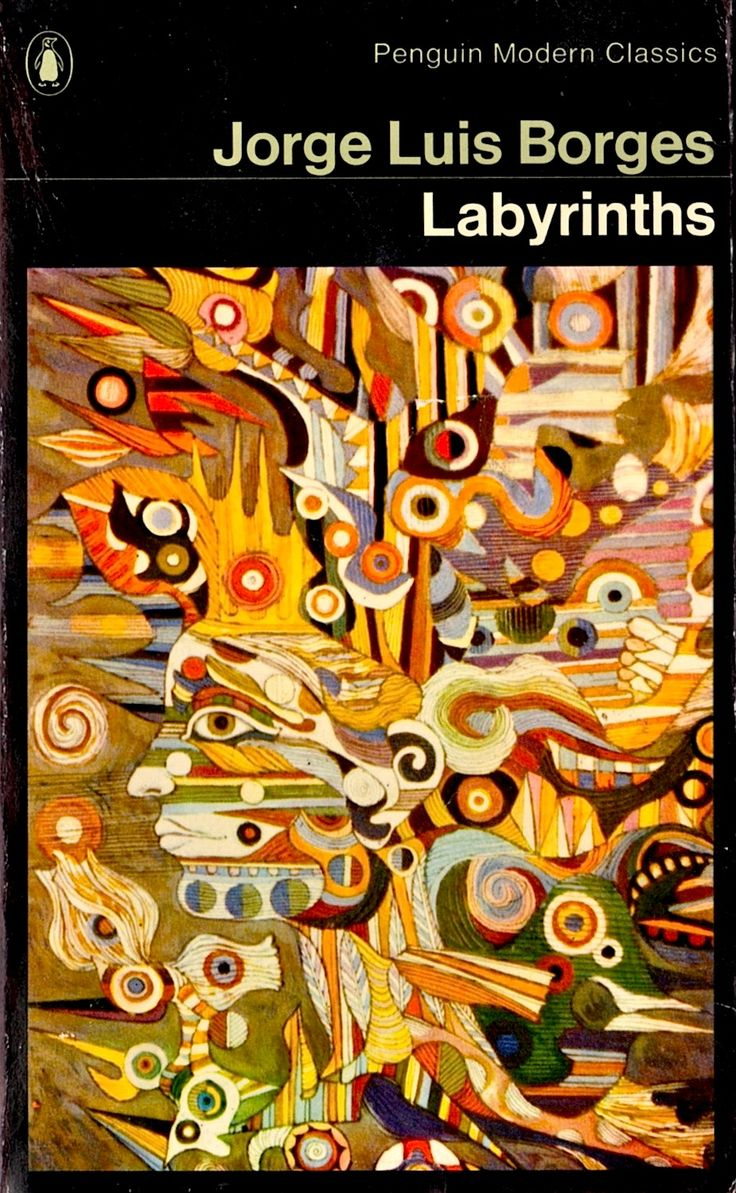 "1976 Penguin Modern Classics edition of Jorge Luis Borges' Labyrinths. Cover artwork shows details from a painting by Portocarrero, ""La Havane"". Lui"
