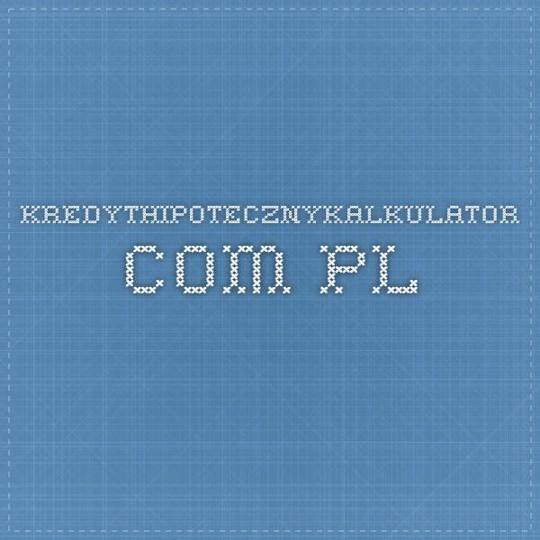 Kredyt Hipoteczny Kalkulator