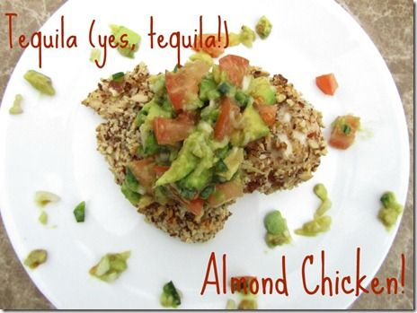 Almond chicken, Tequila and Almonds on Pinterest