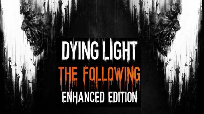 Dying Light The Following Enhanced Edition v1.12.2 ALL DLC-GOG