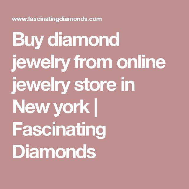 Buy diamond jewelry from online jewelry store in New york | Fascinating Diamonds