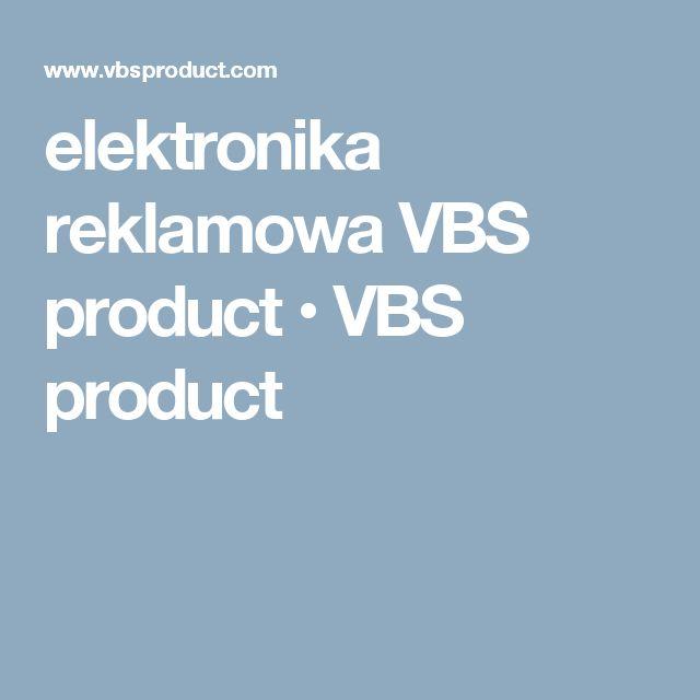 elektronika reklamowa VBS product • VBS product
