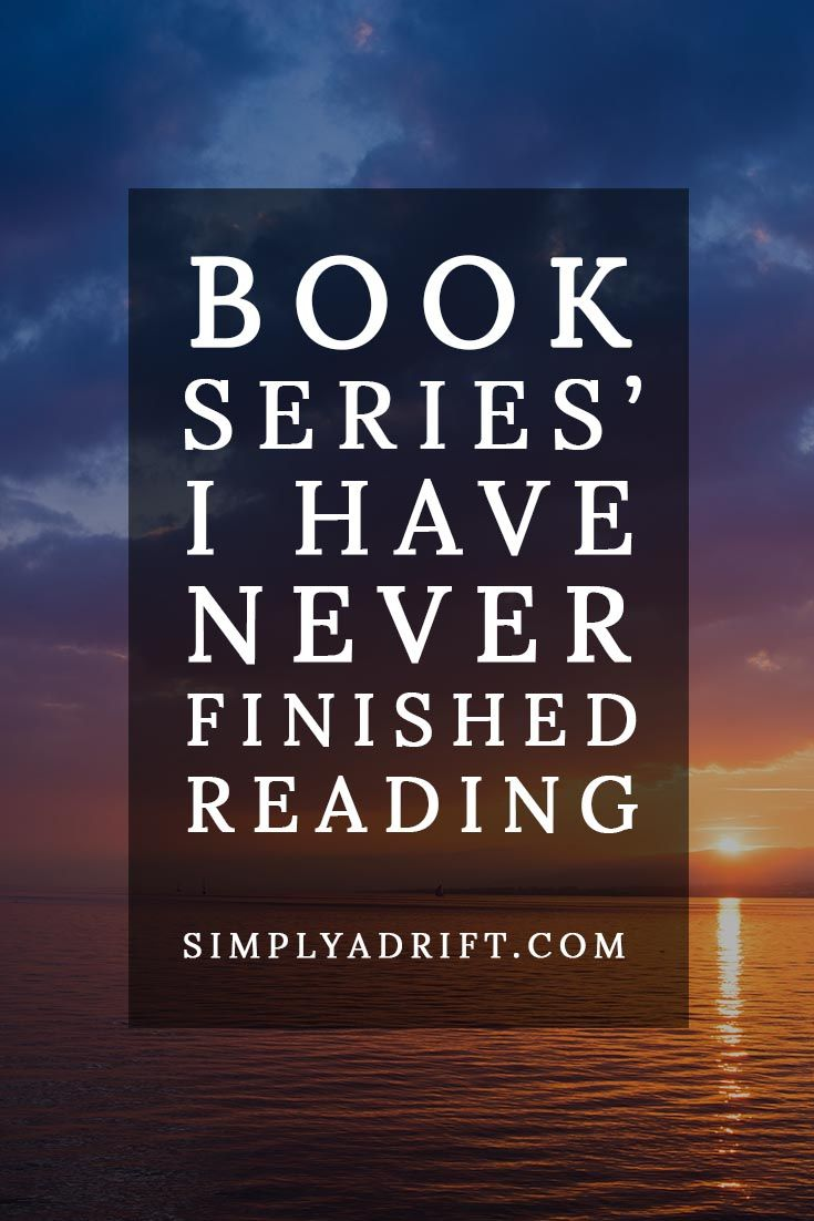 Book Series' I Have Never Finished Reading >> Simply Adrift