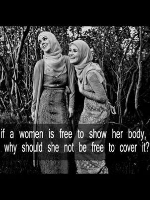 If a woman is free to show her body, why should she not be free to cover it? As long as it is her choice, I see no problem.