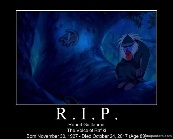 In Memory of the Baboon (From 'The Lion King' films and the 'Timon & Pumbaa' TV series). Robert Guillaume, you will be missed.  I made this poster on this website; diy.despair.com