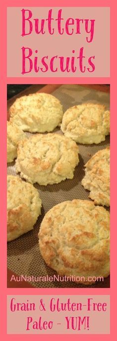 Au Naturale Biscuits, Paleo!  Grain and gluten free, super easy, and just like momma used to make!  YUM!