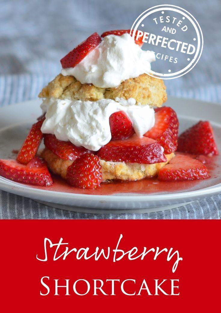 The Best Strawberry Shortcake Once Upon A Chef Recipe Savoury Cake Shortcake Recipe Desserts