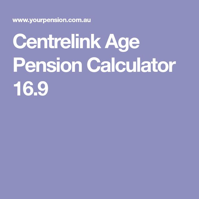Centrelink Age Pension Calculator 16.9