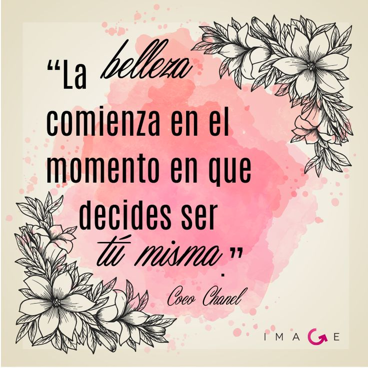 """Frase de Coco Chanel - """"La belleza comienza en el momento en que decides ser tú misma""""."""