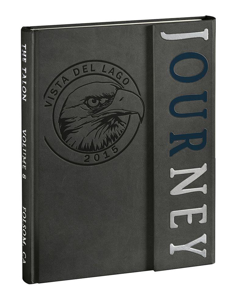 // THE TALON, Vista del Lago High School, Folsom [CA] #Jostens #LookBook2016 #Ybklove