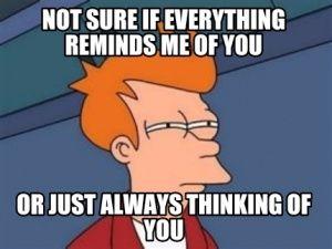 Thinking of you meme