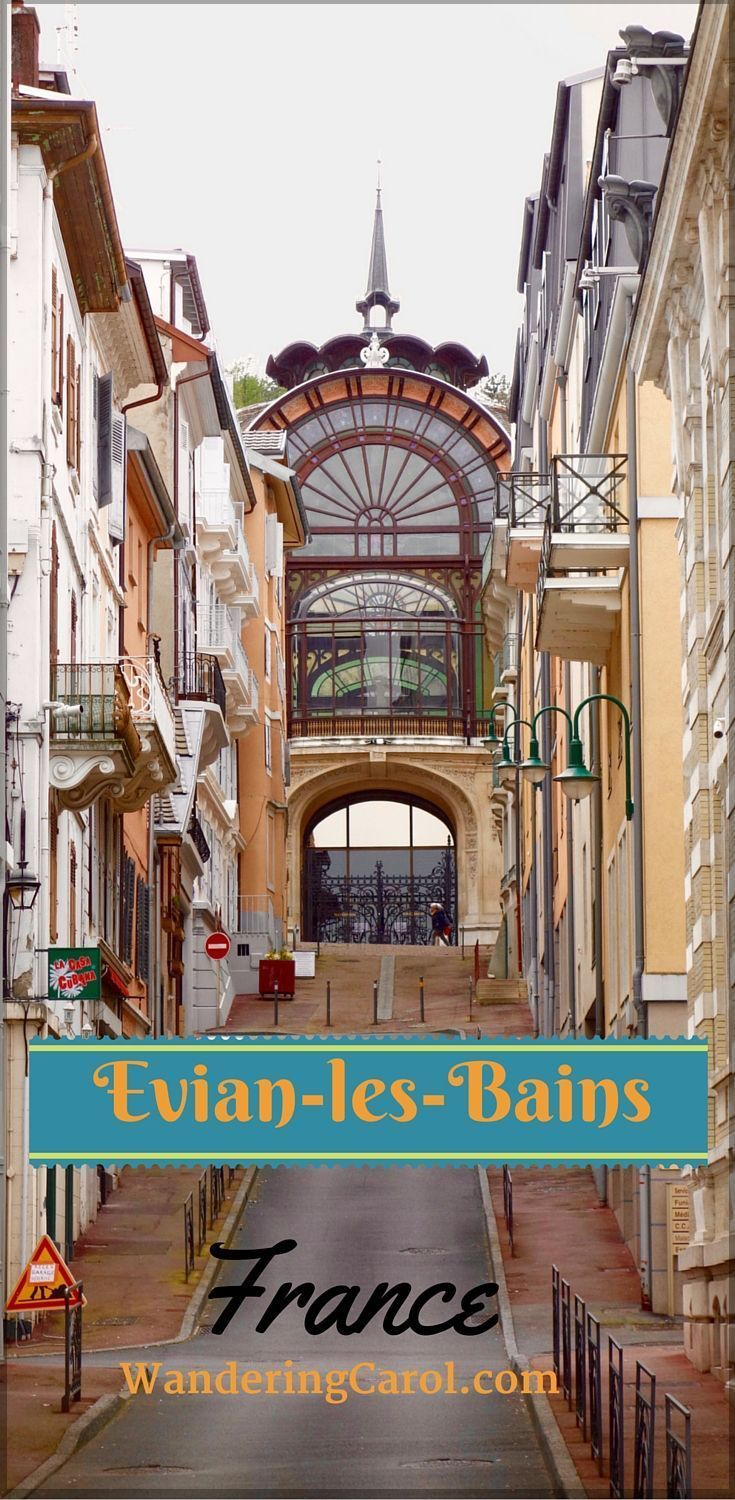 Spend a day in the fascinating spa town of Evian-les-Bains in France.