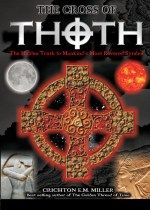 The Cross of Thoth: The Hidden Truth to Mankind's Most Revered Symbol Video